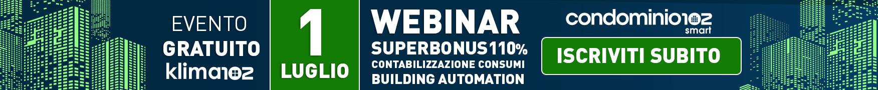 condominio102 organizza webinar gratuiti su superbonus110 e building automation e contabilizzazione consumi luglio